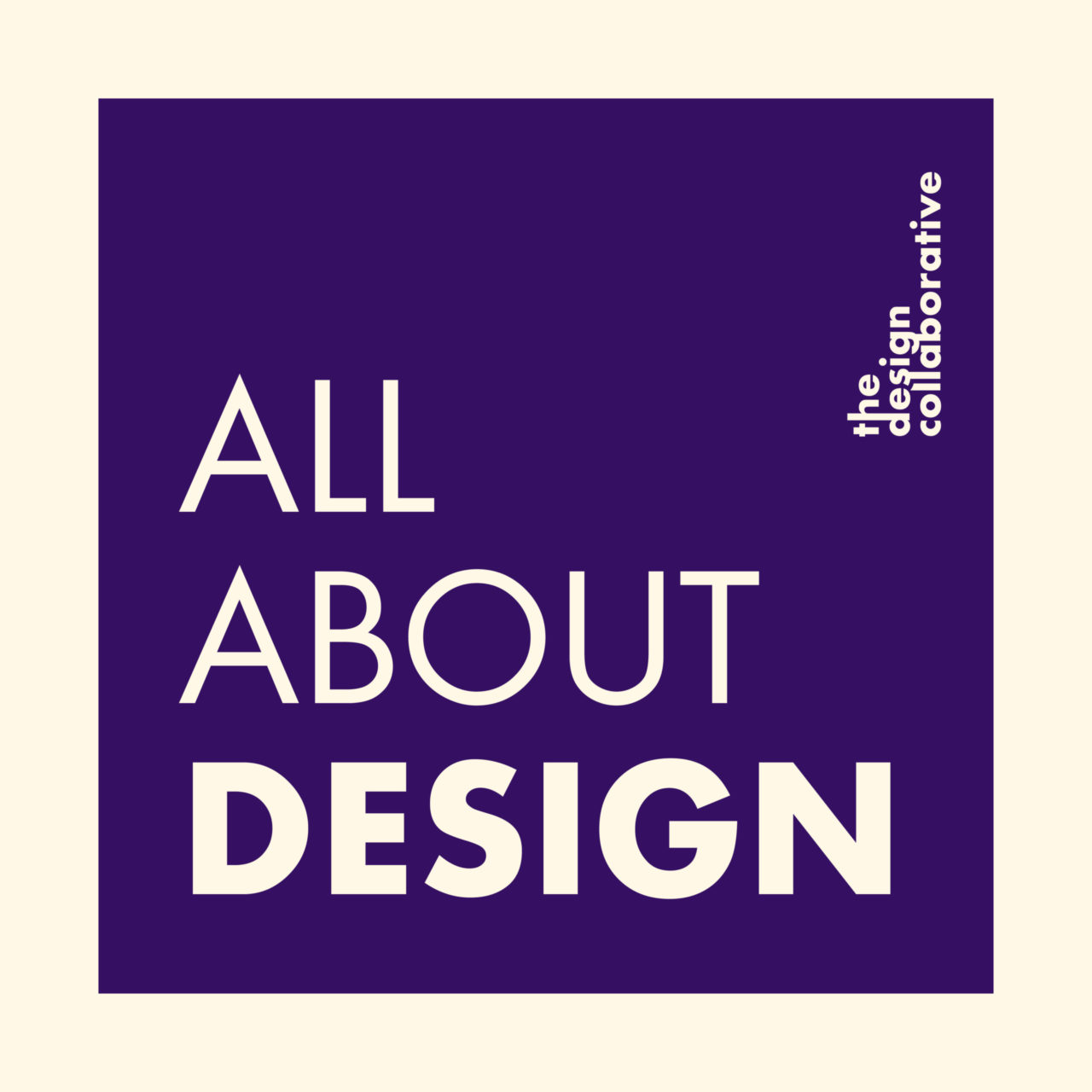 All About Design - The Design Collaborative